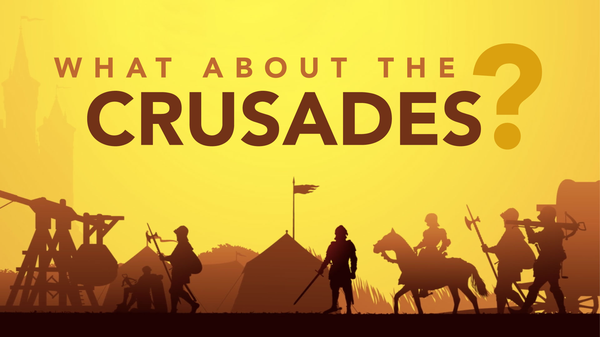 Do the Crusades Prove That Christianity Is a Violent Religion?