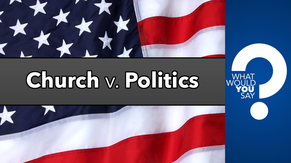 Should the Church Get Involved with Political Issues?