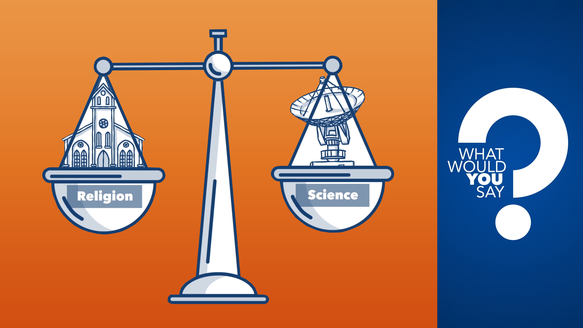 Do You Have to Choose Between Science and Religion?
