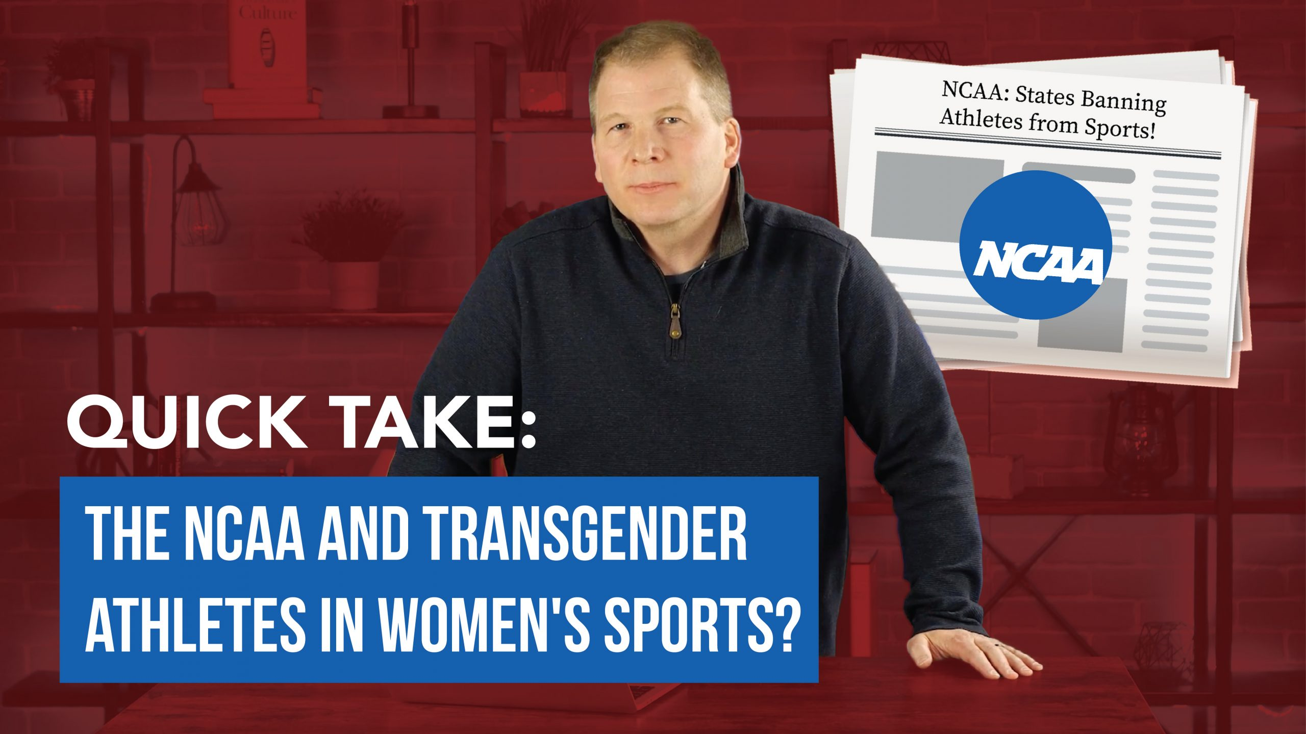 Quick Take: The NCAA and Transgender Athletes