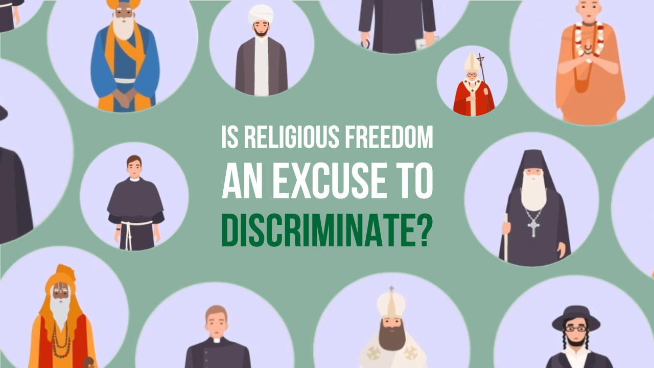 Is Religious Freedom an Excuse for Discrimination?